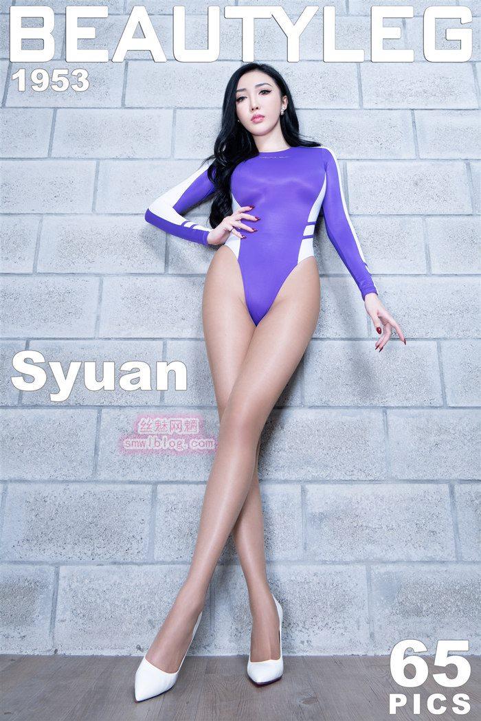 [Beautyleg]美腿寫真 2020.07.31 No.1953 Syuan[65P/691M]